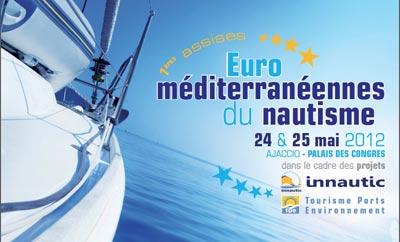 1ères Assises Euro-méditerranéennes du Nautisme en Corse